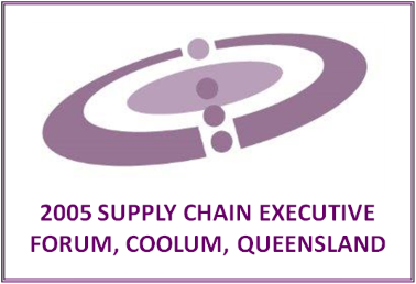 2005 Supply Chain Executive Forum - Queensland