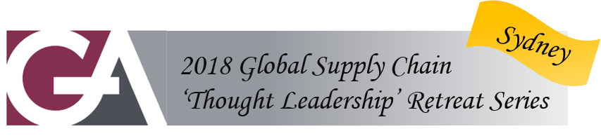 2018 GA Global Supply Chain 'Thought Leadership' Retreat Series - Australia